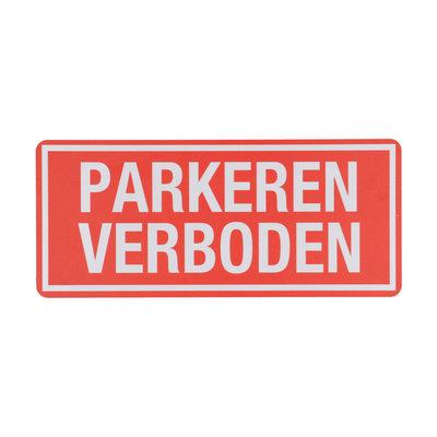 Bord Parkeren verboden